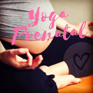 Yoga prenatal @ Sucursal: La Estancia