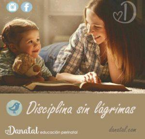 Disciplina sin lágrimas @ danatal | Guadalajara | Jalisco | Mexico