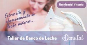 BANCO DE LECHE: taller de extracción y almacenamiento de Leche Materna